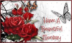 Have A Beautiful Monday monday monday quotes monday blessings monday pictures…