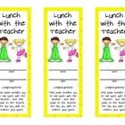 "One of my behavior management plans is a ticket reward system-the students get a ticket for positive behavior.  I ""sell"" these lunch with a teacher..."