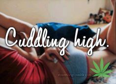 This is probably one of the best things ever. Getting high, smoking a bowl pack or a blunt and then laying up in the bed and cuddling until we passout babe Stoner Quotes, Weed Quotes, Funny Quotes, Life Quotes, Does Your Mother Know, Stoner Couple, Weed Humor, Weed Memes, Peace And Love