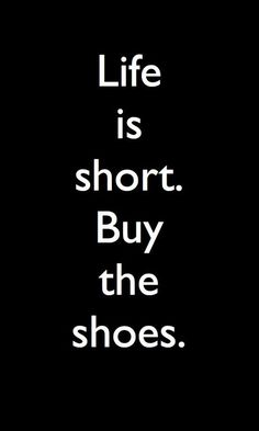 My love does not seem to grasp this concept. Oh well, right now I'm splurging. Thank god for online shopping!!!