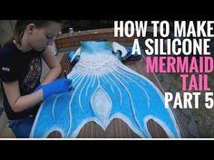 How to make a silicone mermaid tail - Part 5/ Jak zrobić syreni ogon z silikonu - część 5 - YouTube