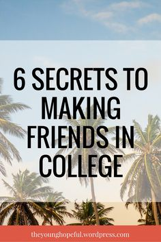 THESE ARE SO GREAT!! Making friends can be one of the biggest struggles that college students face...here's six secrets on how to meet your best friends in college!