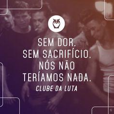 #frases #motivação #positividade #luta #clubedaluta #cinema #filmes #sacrifício