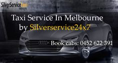 Want to travel in #Melbourne with #Luxury? Feel free Ride with #Taxi #Service in #Melbourne. Book rides by call +61 452 622 391 or Book@silverservice24x7.com and visit at www.silverservice24x7.com