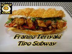 Sanduíche de frango Teriyaki tipo do Subway - Cueca Cook # 005 - YouTube