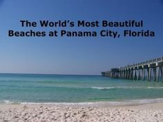 Panama City Beach, Florida.  The white sand is beautiful.  I spent many happy days at the beach.