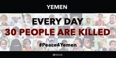 30 people tragically killed in #Yemen each day on average since March. The brutality must end. #Peace4Yemen