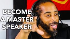 Sekou Andrews on Becoming a Master Speaker and Wowing Your Audience with...