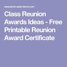 Free Printable High School Reunion Award Certificate Plus Over  Fun Ideas For Class Reunion Awards