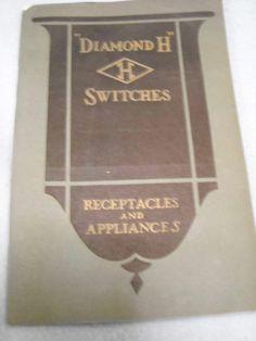 Diamond H Switches Receptacles & Appliances Catalogue F Push Button Auto Vintage $250