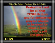 Praise the Lord for all that YESHUA does and for answering prayers always to be used for what is best in GOD's will and glory !
