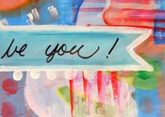 Be You - Art Journal page