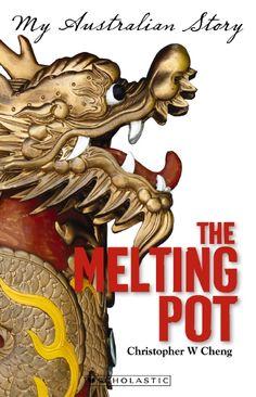 My Australian Story: The Melting Pot