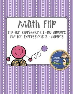 Math Flips: Flip for Expressions - evaluating expressions in a game format FREE gr 5-8