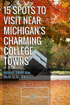 10 best michigan road trips images on pinterest in 2018 michigan