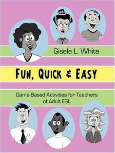 Fun, Quick & Easy: Game-Based Activities for Teachers of Adult ESL, Great site! Must get boggle and scrabble. Activities For Adults, English Activities, Games For Teens, Teaching Activities, Vocabulary Activities, Preschool Worksheets, Esl Learning, English Games, English English