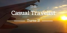 Another year of blogging and adventures for the Casual Travelist.