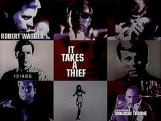 It Takes a Thief - Robert Wagner as Alexander Mundy.