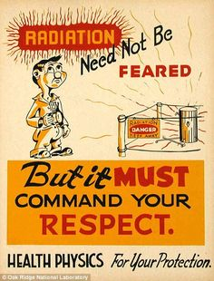 These radiation protection posters were produced at Oak Ridge National Laboratory in the late where most of the work was done on the Manhattan Project. Before the Cold War was in full effect, these posters warned of dangers that would come to define Vintage Advertisements, Vintage Ads, Vintage Posters, Vintage Medical, Retro Ads, Vintage Comics, Vintage Style, Oak Ridge National Laboratory, Military