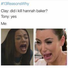 Me when tony said that! 13 reasons why meme