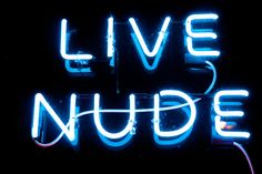Live Nude?  Not my thing but is Live necessary? If there are Dead Nudes don't want to see them either.
