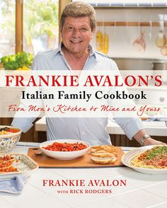 "Read ""Frankie Avalon's Italian Family Cookbook From Mom's Kitchen to Mine and Yours"" by Frankie Avalon available from Rakuten Kobo. Entertainment legend Frankie Avalon has cooked his way from his mother's kitchen in South Philadelphia to Hollywood and . Online Cookbook, Vegan Cookbook, Cookbook Recipes, Italian Cookbook, Cookbook Pdf, Jennifer Aniston, Pork Milanese, Fig Sauce, Frankie Avalon"
