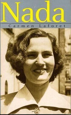 La vida de Carmen Laforet: 'Nada', de Carmen Laforet
