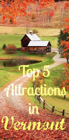 Top 5 Attractions in Vermont: Places you must see and fun things to do when visiting the Green Mountain State. Click the following link to find out what they are - http://www.road-trip-usa.com/vermont.html