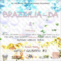 http://polydansound.com/release/polydan-sound-laboratory-brazzilia-da-2-hi-end-audiophile-series-rest/ feat.: Stan Getz, Luiz Bonfa Featuring Antonio Carlos Jobim, Maria Toledo And Others - Sambalero; Insensatez (How Insensitive); Samba De Duas Notas (Two Note Samba); Ebony Samba (First Version - Additional Track Not On Original Lp Release) / Stan Getz, Joao Gilberto Featuring Antonio Carlos Jobim - The Girl From Ipanema; Corcovado (Quiet Nights Of Quiet Stars); Para Machuchar Meu Coracao…