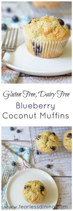 Gluten Free, Dairy Free Blueberry Coconut Muffins  http://www.fearlessdining.com
