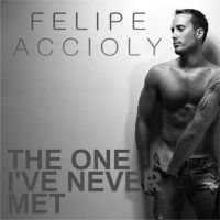 Felipe Accioly - The One I've Never Met (Extended Mix) by Felipe Accioly 1 on SoundCloud
