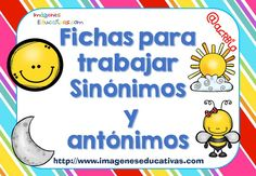 Cuaderno de trabajo SINÓNIMOS vs ANTÓNIMOS (1) Spanish Teaching Resources, Spanish Lessons, Speech Language Therapy, Speech And Language, Dual Language, Educational Crafts, Bilingual Education, School Hacks, School Tips