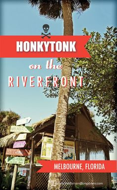 Honkytonk on the Riverfront Part 2: Bar Sampling in Melbourne, Florida