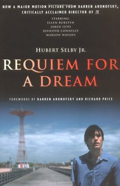 Hubert Selby Jr.'s Requiem For A Dream. Not for those daunted by literal linguistic prose--Mr. Selby translates how his character's speak into written verbiage, encapsulating idiosyncratic pronunciations and dialects. Easily as gripping as the movie.