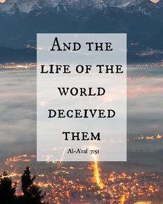 May Allah guide all of those people who are deceived with this world and so caught up with everything in it and whose hearts are dead..