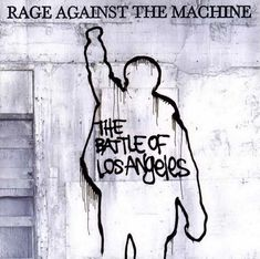 Sony Music Entertainment Rage Against The Machine - The Battle Of Los Angeles (Vinyl) Rage Against The Machine, Jack Black, Led Zeppelin, The Matrix, Tom Morello, Rock Poster, Evil Empire, School Of Rock, Nu Metal