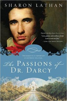 """Read """"Passions of Dr. Darcy"""" by Sharon Lathan available from Rakuten Kobo. You never know where a life of purpose may lead. Master storyteller Sharon Lathan explores a fascinating and unique as. Books To Read, My Books, Reading Challenge, Pride And Prejudice, Jane Austen, Story Time, So Little Time, Kindle, Fiction"""