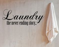 Check out Laundry The Never Ending Story Wall Decal, Laundry Vinyl Decal, Laundry Room Sign, Laundry Room Decal, Laundry Room Decor, Custom Vinyl on inspirationwallsigns