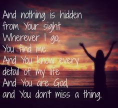"""""""You Know Me"""" Bethel Music...can't get enough of this song!!"""