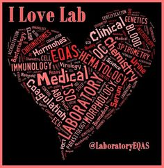For the love of the lab If you laughed, then you might be a LabTech!