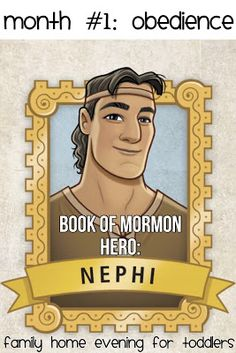 year 02 lesson 01 nephi s courage ayearoffhe family home