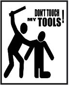 New Custom Screen Printed T-shirt Don't Touch My Tools Humor Sma
