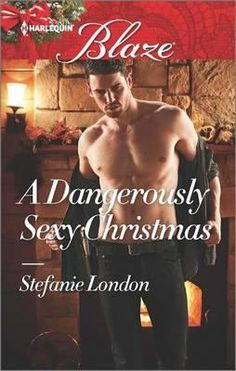Booktopia has A Dangerously Sexy Christmas, Harlequin Blaze by Stefanie London. Buy a discounted Paperback of A Dangerously Sexy Christmas online from Australia's leading online bookstore. Romance Books Online, Free Romance Books, Romance Novels, New Books, Books To Read, Contemporary Romance Books, Book Sites, Book Boyfriends, Book Lovers