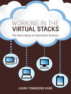 OverDrive eBook: Working in the Virtual Stacks  The New Library and Information Science