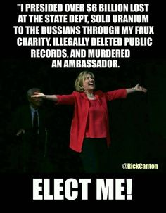 These things all sound very alarming! They are very true...go ahead and look it up! There is another one that predates these...she was in a financial scandal (Whitewater) that sent all her business partners to prison....since she was first lady...she got special treatment and the only one who avoided it. Now she feels that she is above the law and is half of a very greedy couple.