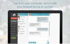 MightyText is a texting app that allows you to synchronize your Android with your computer to send and receive text messages from the comfort of your desktop. This app works with both Windows and Mac systems. Texting will be much more comfortable and easy with this app.
