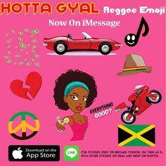 HOTTA Gyal Reggae Emoji now on iMessage !