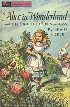 Alice in Wonderland and Through the Looking Glass Companion Library, Lewis Carroll. (Hardcover 044805454X)