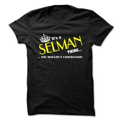 [Popular tshirt name ideas] SELMAN  Shirts of month  ELMAN  Tshirt Guys Lady Hodie  TAG YOUR FRIEND SHARE and Get Discount Today Order now before we SELL OUT  Camping administrators
