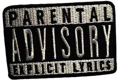 Parental Advisory Explicit Lyrics Music Patch '' 7,7 x 5,... https://www.amazon.de/dp/B00A298UBK/ref=cm_sw_r_pi_dp_ZOsAxb75RW0B9